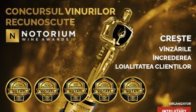Susţine producătorii autohtoni în Concursul Vinurilor Recunoscute Notorium Wine Awards