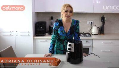 Adriana Ochișanu te invață să obții bucate crocante pe bază de aer cald
