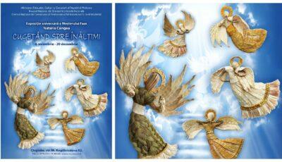 """""""Cugetând spre înălţimi"""" – vino la expoziția meşterului popular Natalia Cangea, inaugurată la Muzeul Național de Etnografie și Istorie Naturală"""