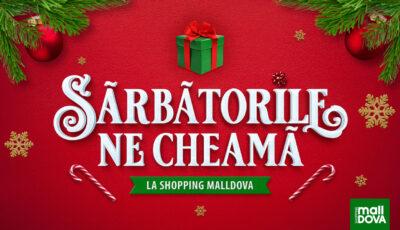 Sărbătorile ne cheamă la Shopping MallDova