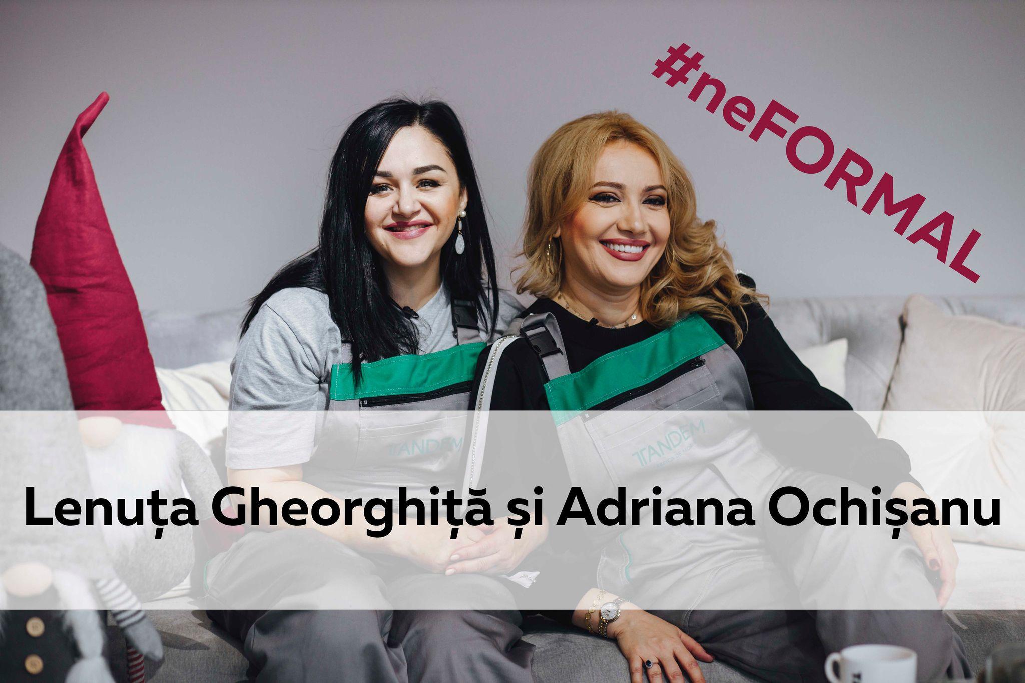 Foto: Talk Show: #neFormal cu Lenuța Gheorghiță și Adriana Ochișanu