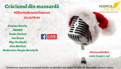 """,,Crăciunul din mansardă"""" – un concert cald în spiritul sărbătorilor de iarnă, care vine în ajutorul beneficiarilor Fundației Hospice Angelus Moldova!"""