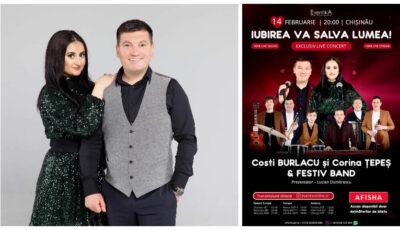""",,Iubirea va salva lumea"""" – concert live dedicat Zilei Îndrăgostiților cu îndrăgitul duet Costi Burlacu şi Corina Ţepeş"""
