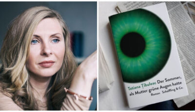 """Cartea Tatianei Țîbuleac, ,,Vara în care mama a avut ochii verzi"""", tradusă în limba germană"""