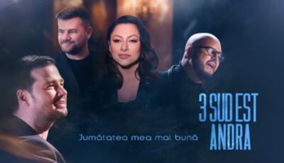 """Video! 3 Sud Est și Andra au lansat videoclipul """"Jumătatea Mea Mai Buna"""""""