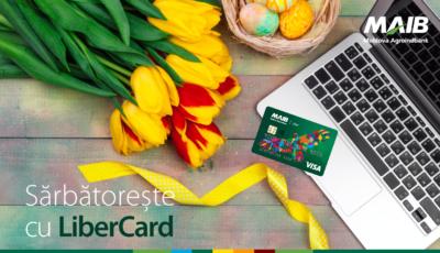 Sărbătorește cu LiberCard