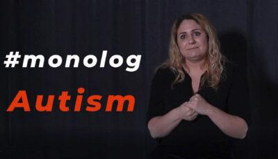 #monolog AUTISM: Povestea unei mame
