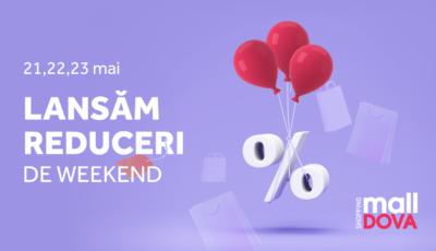 Shopping MallDova lansează Reducerile de Weekend! 3 zile de cumpărături pentru toată familia