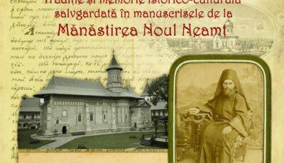 """Expoziția """"Tradiție și memorie istorico-culturală salvgardată în manuscrisele de la Mănăstirea Noul Neamț"""" la Muzeul Național de Etnografie și Istorie Naturală"""