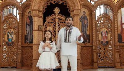 Duet superb tată-fiică! Valentin & Amelia Uzun au lansat Imnul Învierii