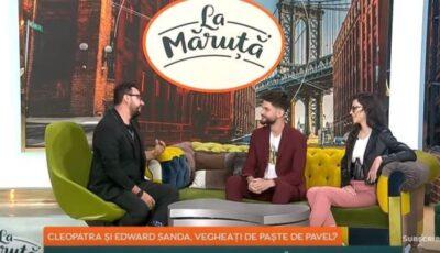 """Cleopatra Stratan și Edward Sanda, în emisiunea lui Măruță: ,,Am făcut sărbătorile de Paște la familia din Chișinău, apoi am venit și aici"""""""