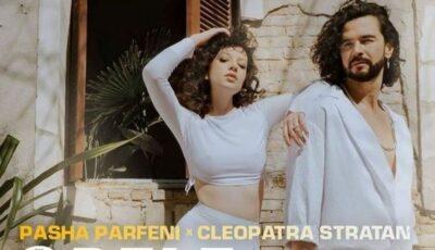 Cleopatra Stratan și Pasha Parfeni, împreună în noul videoclip!