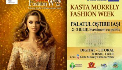"""""""Kasta Morrely Fashion Week"""" – zeci de designeri internaționali își vor prezenta colecțiile inedite la cel mai spectaculos eveniment de modă al verii"""